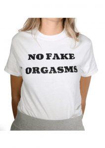 No Fake Orgasms T-Shirt - Size XL - White