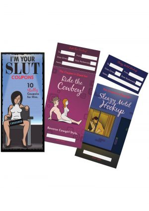 I`m Your Slut Coupons - 10 Slutty Coupons For Him